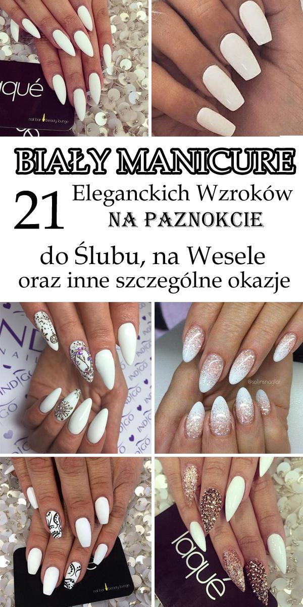 Biały Manicure 12 Eleganckich Wzorków Na Paznokcie Do ślubu Na