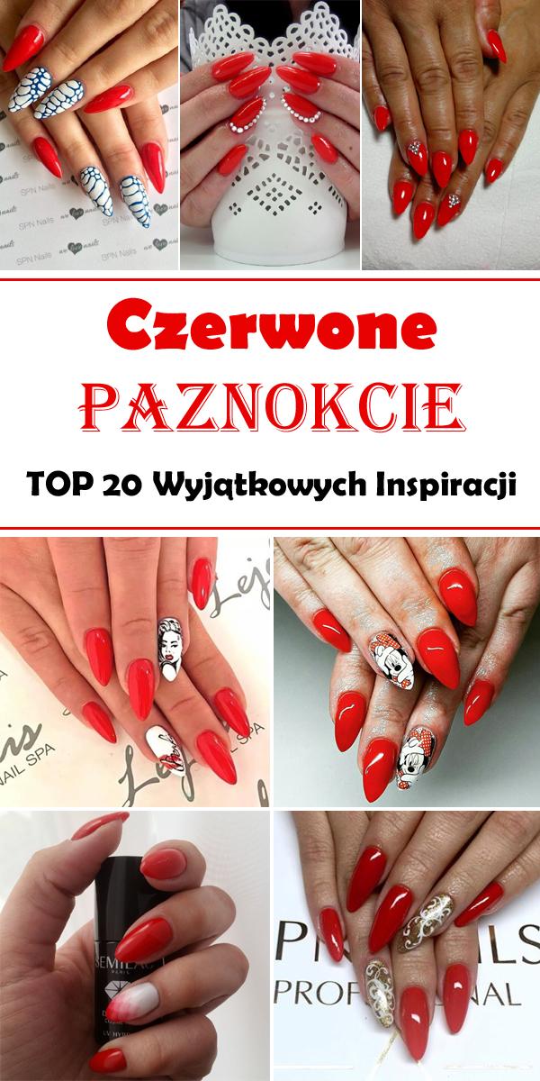 Top 20 Inspiracji Na Paznokcie W Kolorze Czerwonym