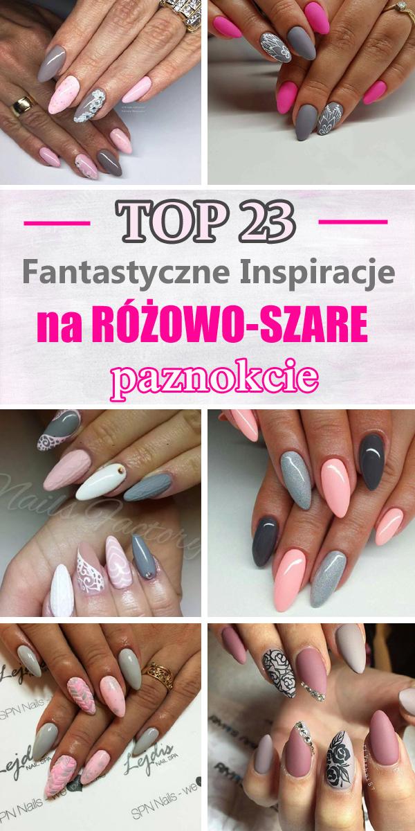 Top 23 Fantastyczne Inspiracje Na Różowo Szare Paznokcie