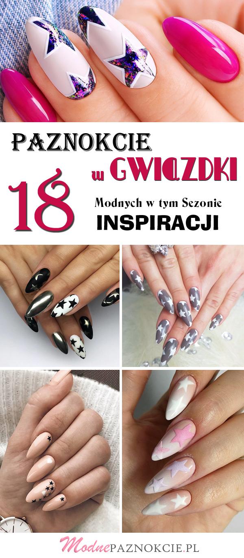Poznaj Najnowsze Trendy Tego Sezonu Paznokcie W Gwiazdki 18