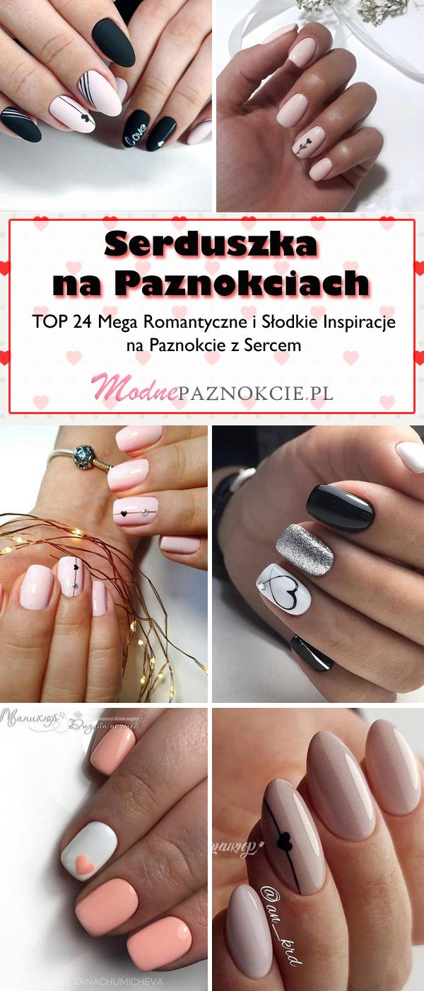 Serduszka Na Paznokciach Top 24 Mega Romantyczne I Slodkie